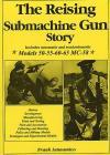 The Reising Submachine Gun Story Cover Image