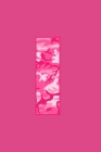 I: Writing Journal Diary for Active Duty or Deployed Military Service Member with Pink Camouflage Camo Initial. 6