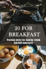 20 For Breakfast: Practical Advice For Aspiring Airbnb And B&B Innkeepers: Bed & Breakfast Travel Stories Cover Image