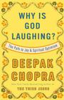 Why Is God Laughing?: The Path to Joy and Spiritual Optimism Cover Image