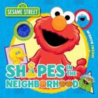 Sesame Street: Shapes in the Neighborhood (Cloth Flaps) Cover Image