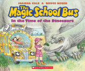The Magic School Bus in the Time of the Dinosaurs (Revised edition) Cover Image