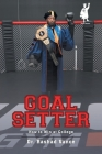 Goal Setter: How to Win at College Cover Image