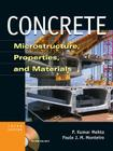 Concrete: Microstructure, Properties, and Materials [With CDROM] Cover Image