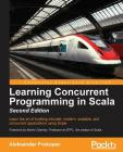 Learning Concurrent Programming in Scala, Second Edition Cover Image