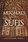 The Mughals and the Sufis Cover Image