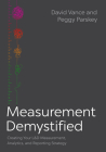 Measurement Demystified: Creating Your L&d Measurement, Analytics, and Reporting Strategy Cover Image