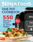 Ninja Foodi One-Pot Cookbook: 550 Effortless Recipes for Smart People Cover Image