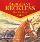Sergeant Reckless: Hero War Horse Cover Image