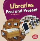 Libraries Past and Present Cover Image