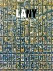 LA NY: Aerial Photographs of Los Angeles and New York Cover Image