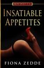 Insatiable Appetites Cover Image