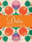 Dulcé: Desserts from Santa Fe Kitchens Cover Image