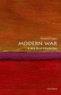 Modern War (Very Short Introductions) Cover Image