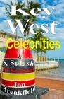 Key West Celebrities: & a Splash of Scandal Cover Image