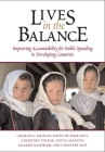 Lives in the Balance: Improving Accountability for Public Spending in Developing Countries Cover Image