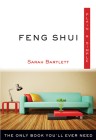 Feng Shui Plain & Simple: The Only Book You'll Ever Need (Plain & Simple Series) Cover Image