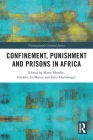 Confinement, Punishment and Prisons in Africa Cover Image