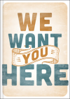 We Want You Here Cover Image