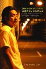 Transnational Korean Cinema: Cultural Politics, Film Genres, and Digital Technologies Cover Image