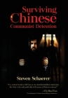 Surviving Chinese Communist Detention Cover Image