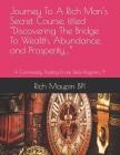 Journey To A Rich Man's Secret Course, titled