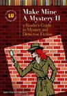 Make Mine a Mystery II: A Reader's Guide to Mystery and Detective Fiction Cover Image