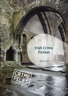 Irish Crime Fiction (Crime Files) Cover Image
