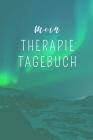 Mein Therapie Tagebuch: A4 Therapietagebuch für Patienten zum Ausfüllen - Selbsthilfebuch bei Depression, Burnout, Borderline, Angststörung - Cover Image