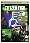Citizen Fish: Underwater Overground / Gaffer Tape (PM Video) Cover Image