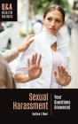 Sexual Harassment: Your Questions Answered Cover Image