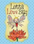 Lotta Love Bug Cover Image