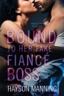 Bound to her Fake Fiancé Boss Cover Image