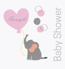 Welcome baby girl, baby shower guest book (Hardcover): comments book, baby shower party decor, baby naming day guest book, advice for parents sign in Cover Image