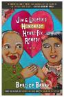 Jim and Louella's Homemade Heart-Fix Remedy Cover Image