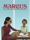 Marcus Learns About the Different Types of Doctors Cover Image