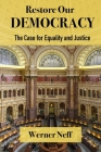 RESTORE OUR DEMOCRACY - The Case for Equality and Justice Cover Image