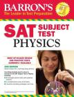 Barron's SAT Subject Test: Physics Cover Image