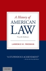 A History of American Law Cover Image