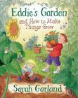 Eddie's Garden: and How to Make Things Grow Cover Image