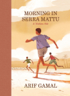 Morning in Serra Mattu: A Nubian Ode (McSweeney's Poetry) Cover Image