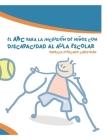 El ABC para la inclusión de niños con discapacidad al aula escolar Cover Image