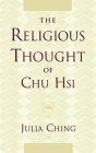 The Religious Thought of Chu Hsi Cover Image