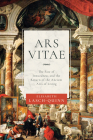Ars Vitae: The Fate of Inwardness and the Return of the Ancient Arts of Living Cover Image