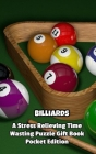 Billiards a Stress Relieving Time Wasting Puzzle Gift Book Cover Image