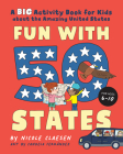Fun with 50 States: A Big Activity Book for Kids about the Amazing United States Cover Image