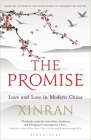 The Promise: Love and Loss in Modern China Cover Image