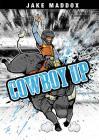 Cowboy Up (Jake Maddox Sports Stories) Cover Image
