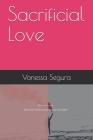 Sacrificial Love (Autobiographies #1) Cover Image