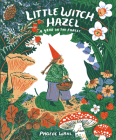 Little Witch Hazel: A Year in the Forest Cover Image